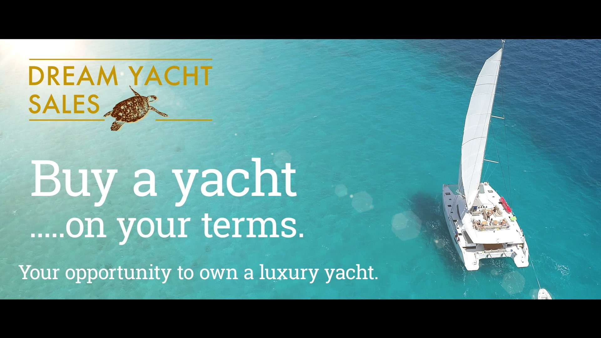 Yacht Sales Video for Dreams